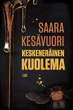 Cover for Keskeneräinen kuolema