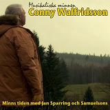 Cover for Conny Walfridsson - minns tiden med Jan Sparring och Samuelsons
