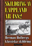 Cover for Skildring av Lappland år 1882