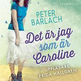 Cover for Det är jag som är Caroline