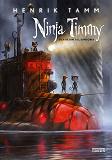 Cover for Ninja Timmy och de stulna skratten