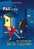 Cover for Pål & Co 1 - Hemsk misstanke