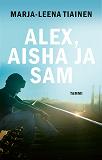 Cover for Alex, Aisha ja Sam