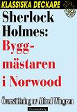 Cover for Sherlock Holmes: Byggmästaren i Norwood