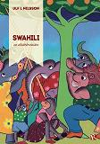 Cover for Swahili - en släktkrönika