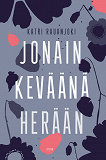 Cover for Jonain keväänä herään