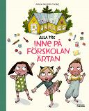Cover for Alla tre inne på förskolan Ärtan