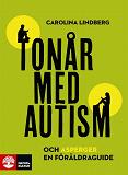 Cover for Tonår med autism och asperger – en föräldraguide