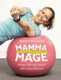 Cover for Mammamage : Träna rätt och smart efter graviditeten