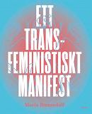 Cover for Ett transfeministiskt manifest