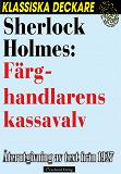 Cover for Sherlock Holmes: Färghandlarens kassavalv