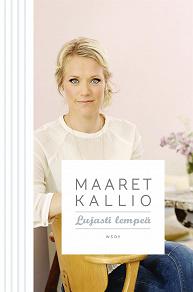 Cover for Lujasti lempeä