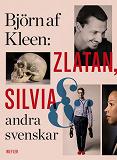 Cover for Zlatan, Silvia och andra svenskar
