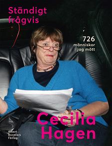 Cover for Ständigt frågvis : 726 människor jag mött