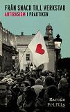 Cover for Från snack till verkstad - Antirasism i praktiken