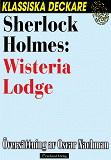 Cover for Sherlock Holmes: Wisteria Lodge