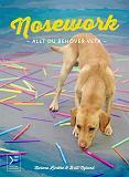 Cover for Nosework - allt du behöver veta