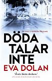 Cover for Döda talar inte (Zigic och Ferreira, del 2)