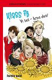 Cover for Klass 7B 9 - Vi ses - lova det!
