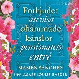 Cover for Förbjudet att visa ohämmade känslor i pensionatets entré