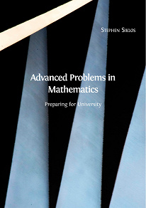 Cover for Advanced Problems in Mathematics: Preparing for University
