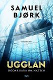 Cover for Ugglan dödar bara om natten