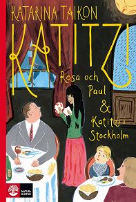 Cover for Katitzi, Rosa och Paul & Katitzi i Stockholm