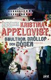 Cover for Smultron, bröllop och döden