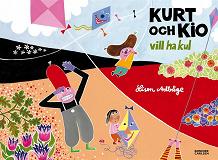 Cover for Kurt och Kio vill ha kul