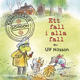 Cover for Kommissarie Gordon. Ett fall i alla fall