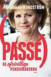 Cover for Passé : De ofrivilliga pensionärerna