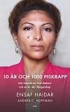 Cover for 10 år och 1000 piskrapp : Min historia om Raif Badawi och en kärlek i fångenskap