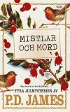 Cover for Mistlar och mord. Fyra julmysterier av P.D. James