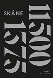 Cover for Skånes historia. Del 1 : 11500 fKr-1375