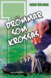 Cover for Malmens IK 1 - Drömmar som krossas