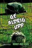 Cover for Malmens IK 5 - Ge aldrig upp