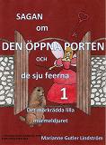 Cover for Sagan om den öppna porten 1. Det mörkrädda lilla murmeldjuret