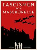 Cover for Fascismen som massrörelse