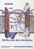 Cover for Sagan om den öppna porten 7. Fjärilen och den vita duvan