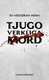 Cover for Tjugo verkliga mord - En rättsläkare minns