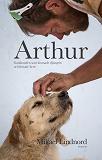 Cover for Arthur : Gatuhunden som lämnade djungeln och hittade hem