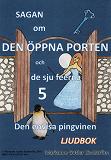Cover for Sagan om den öppna porten 5. Den envisa pingvinen