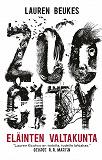 Cover for Zoo City. Eläinten valtakunta