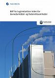 Cover for BAT for lugtreduktion inden for levnedsmiddel- og fodervirksomheder