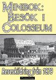 Cover for Ett besök i Colosseum år 1879
