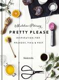 Cover for Pretty Please: inspiration för frukost, fika och fest