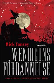 Cover for Wendigons förbannelse (Andra boken i Monstrumologen-serien)