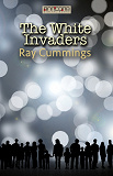 Cover for The White Invaders