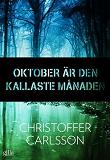 Cover for Oktober är den kallaste månaden