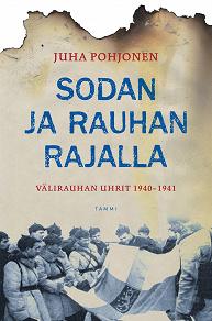 Cover for Sodan ja rauhan rajalla